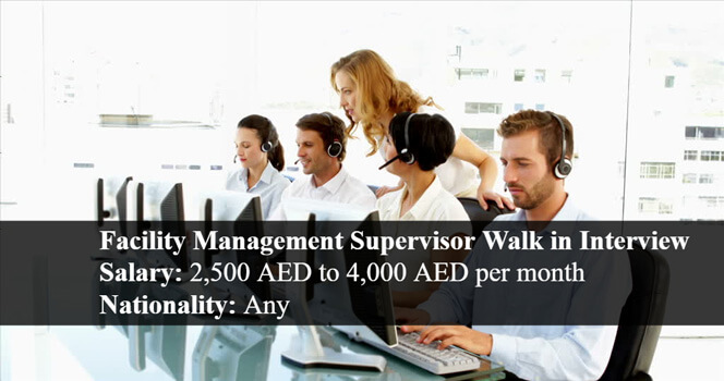 Facility Management Supervisor jobs In Sharjah Walk In Interview