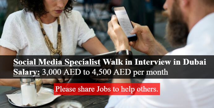 Social Media Specialist Walk In Interview Jobs In Dubai