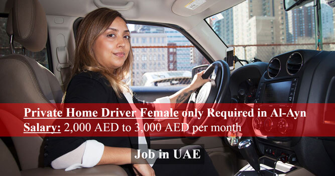 Private Home Driver Female Only Required In Al-Ayn UAE