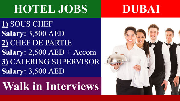 Walk In Interviews Hotel Jobs In UAE in International Jobs on March, 2019 | Dubai Organization